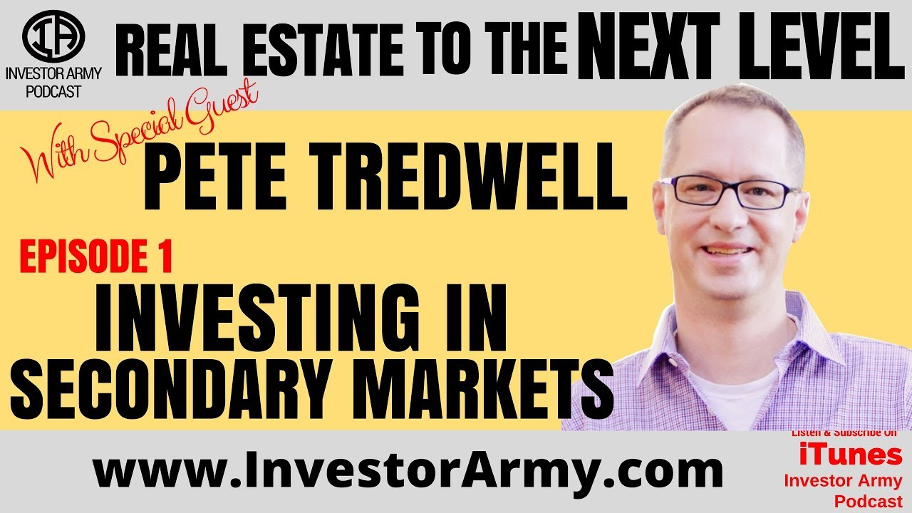 Episode #1: Pete Tredwell - Investing In Secondary Markets