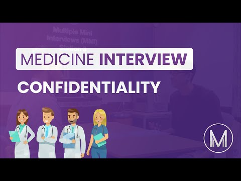 Medicine Interview | MMI Station - Confidentiality