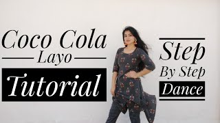 Easy Dance Steps on COCO COLA LAYO | Step by step dance on Coco cola | Ruchika | Coco cola Tutorial