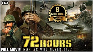 72 Hours: Martyr Who Never Died Full Movie | India Vs China War 1962 | Famous Patriotic Hindi Movies
