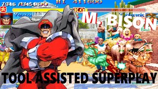 [TAS] - Hyper Street Fighter II: The Anniversary Edition - M. Bison (Champion Edition)