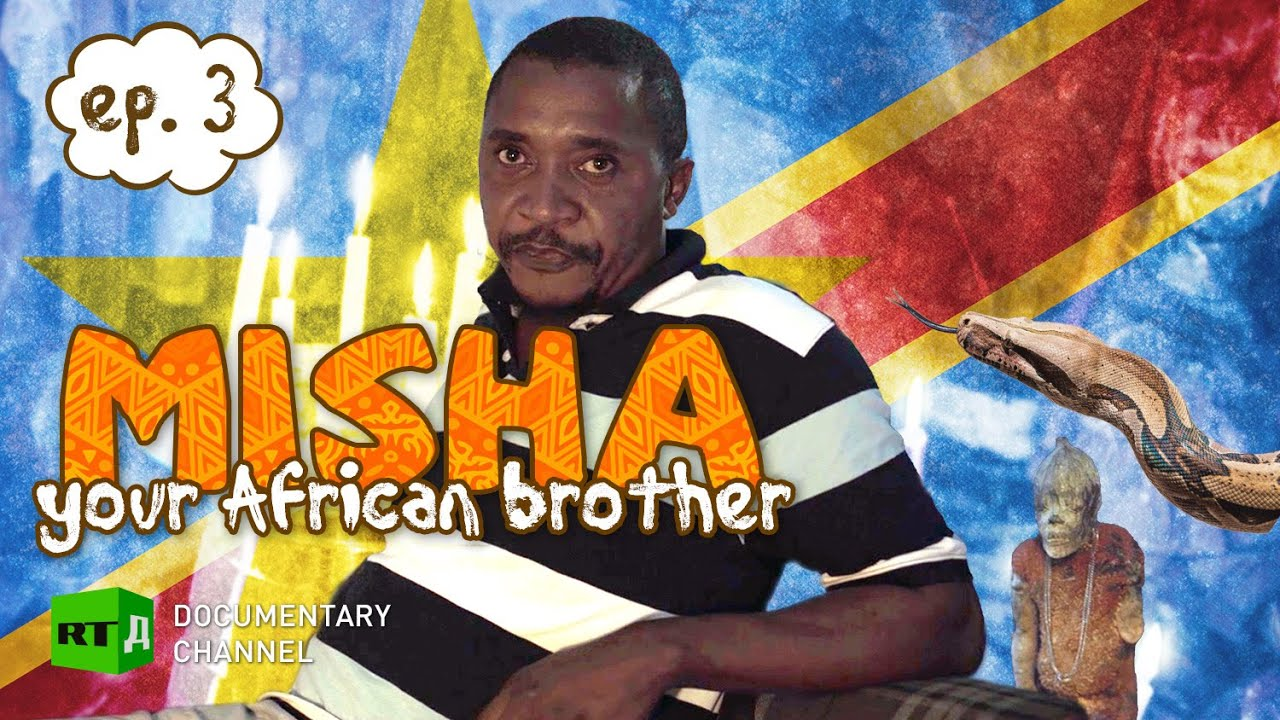 Prostitute's Revenge – Congo Style | Misha, your African brother (E3)