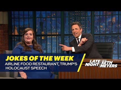Seth's Favorite Jokes of the Week: Airline Food Restaurant, Trump's Holocaust Speech