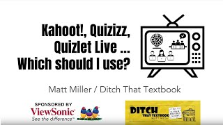 Kahoot!, Quizizz, Quizlet Live. Which Should I Use?