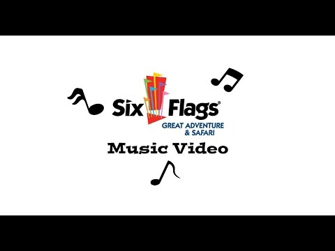 Six Flags Great Adventure Music Video