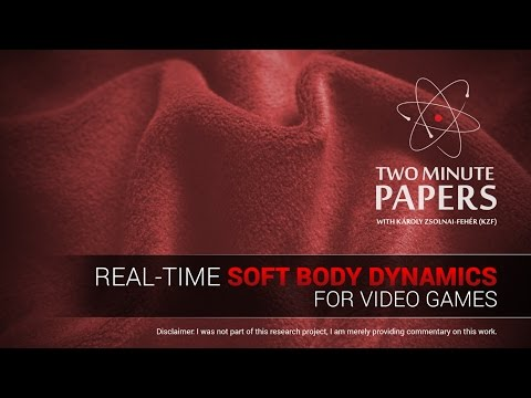Real-Time Soft Body Dynamics for Video Games | Two Minute Papers #103