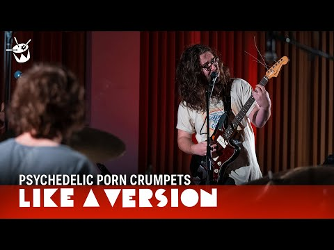 Psychedelic Porn Crumpets - 'Tally-Ho' (live for Like A Version) thumbnail