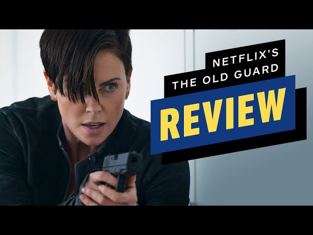 Netflix's The Old Guard Review