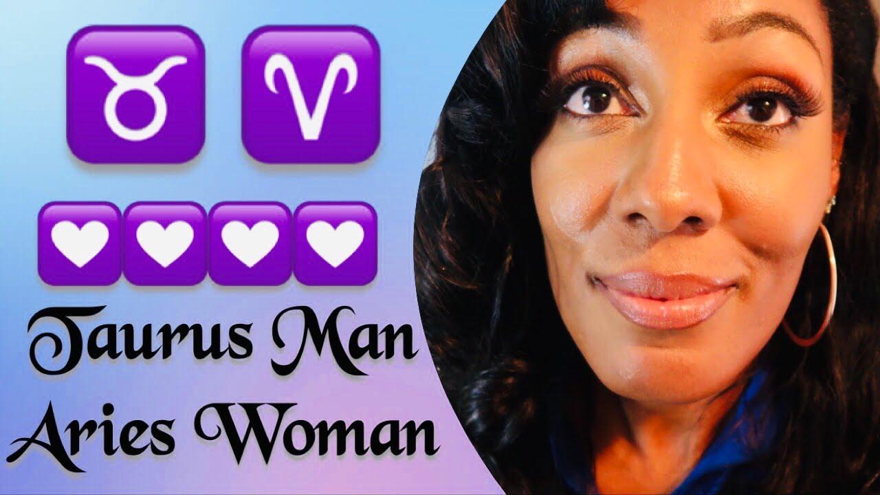 And relationship aries man taurus woman Taurus Man