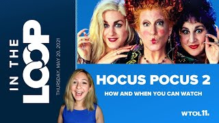 Hocus Pocus 2 Disney: How And When You Can Watch | In The Loop