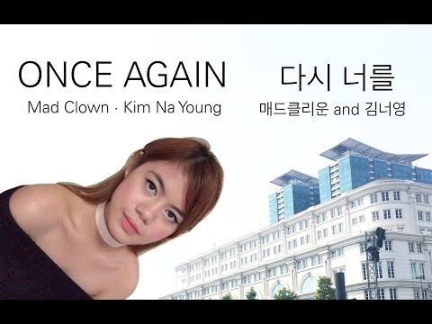 Once Again - Mad Clown And Kim Na Young 다시 너를 - 매드클라운 And 김나영