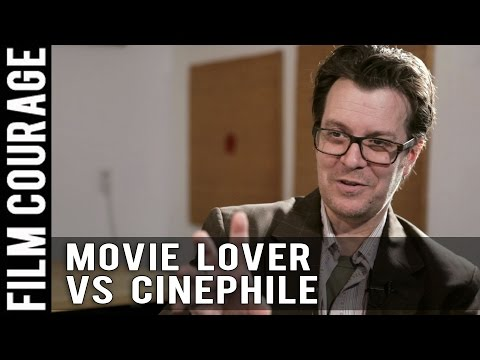 Biggest Difference Between A Movie Lover And A Cinephile by Jack Perez