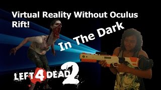 Virtual Reality WITHOUT goggles Left 4 Dead 2 Oculus with mini projector