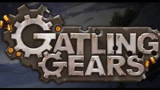Gatling Gears Video Review
