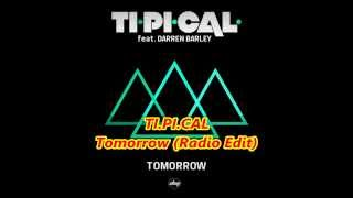 TI PI CAL Tomorrow Radio Edit)