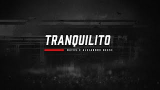 Natos - TRANQUILITO ft. Alejandro Deese (Lyric Video)
