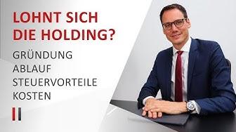 Lohnt sich die Holdinggesellschaft? - Gründung, Ablauf, Steuervorteile, Kosten   Christoph Juhn