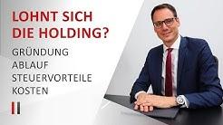 Lohnt sich die Holdinggesellschaft? - Gründung, Ablauf, Steuervorteile, Kosten | Christoph Juhn