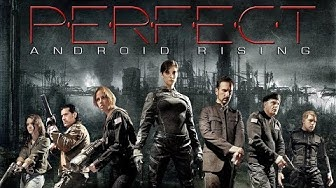 Perfect Android Rising (Action, HD, Sci Fi Full Movie, Adventure, Fantasy) free drama movie