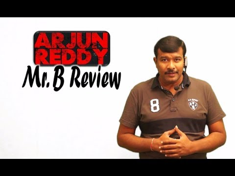 Arjun Reddy Movie Review | Vijay Devarakonda | Shalini | Mr. B