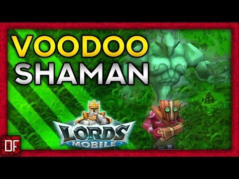 Voodoo Shaman Guide - Lords Mobile