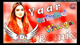 Titliaan Harrdy Sandhu Sargun_Mehta Pta Nhi Ji New Viral Punjabi Remix Song O P MIXING Ft Sajan Dha