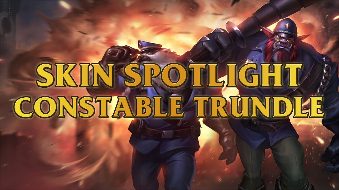 Constable Trundle Skin Spotlight Youtube
