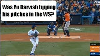 Was Yu Darvish tipping pitches in World Series game 7? His every pitch - can you see it?