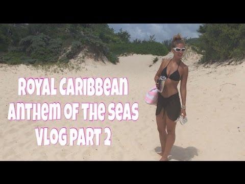 Royal Caribbean Anthem of the Seas Vlog Part 2