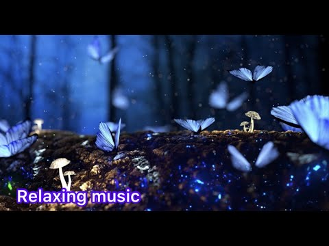 1 hour Butterfly in the dark relaxing music, stress relief , fall asleep ,deep sleep music music