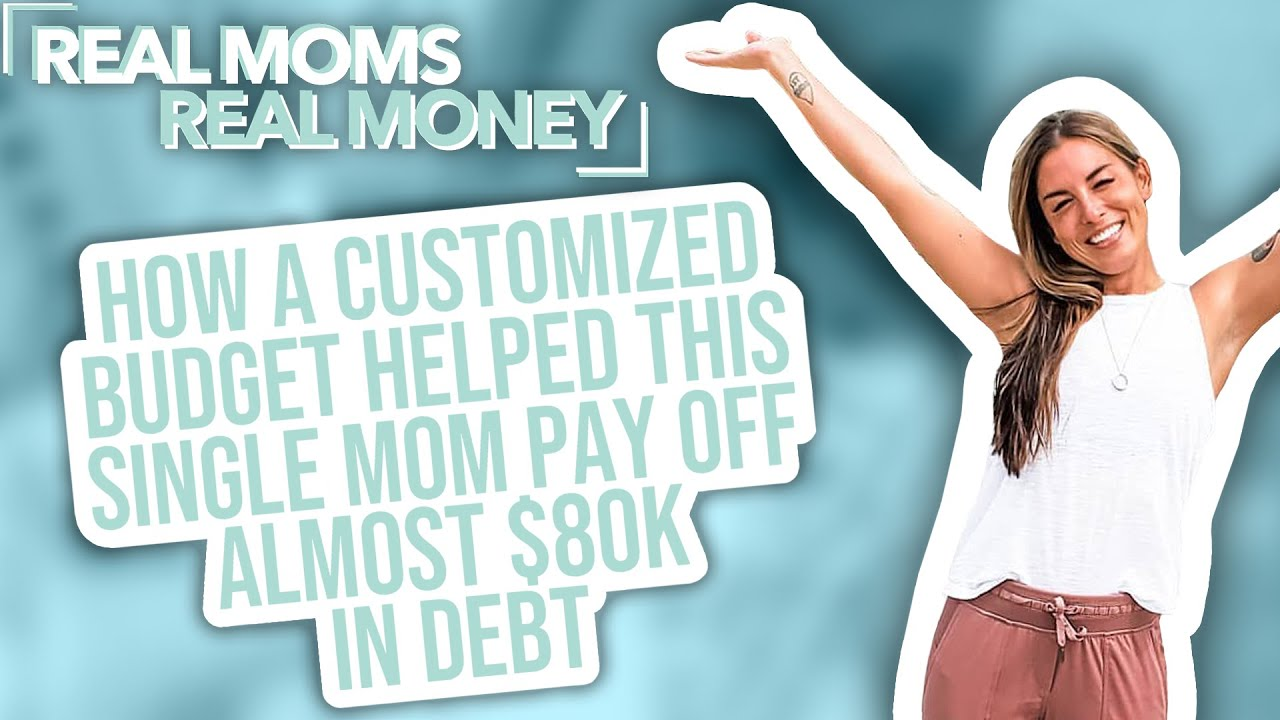 The 3 Steps That Helped This Single Mom Pay Off $77K of Debt | Real Moms Real Money | Parents