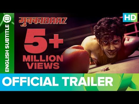 Mukkabaaz - Official Trailer   Anurag Kashyap   Vineet Kumar Singh & Zoya Hussain   Aanand L. Rai