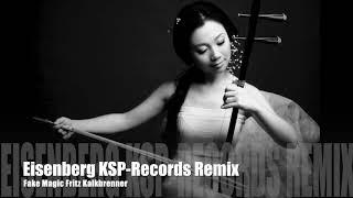 Eisenberg KSP-Records Remix Fake Magic Fritz Kalkbrenner