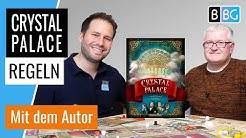 Crystal Palace - Regeln & Beispielrunde mit dem Autor (Brettspiel)