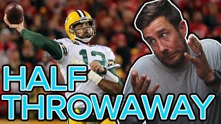 The Aaron Rodgers Half Throwaway