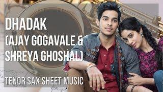 EASY Tenor Sax Sheet Music: How to play Dhadak by Ajay Gogavale & Shreya Ghoshal