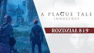 DZIEWCZYNY W AKCJI!  •  A Plague Tale: Innocence  • [Rozdział 8 i 9]