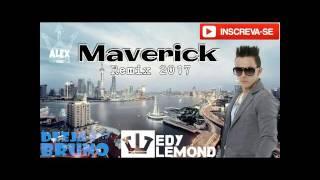 Edy Lemond 2017 Maverick Remix Djbruno