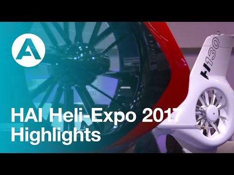 HAI Heli-Expo 2017 Highlights