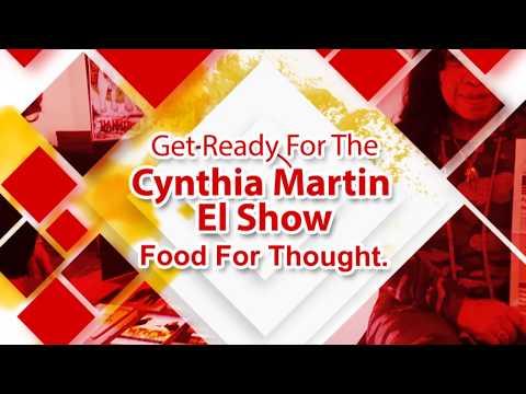 The Cynthia Martin El Show Episode#2