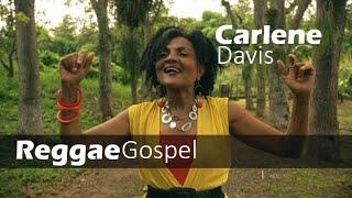 Carlene Davis - Praising God - Gospel Reggae