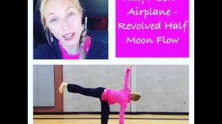 Half Moon - Airplane - Revolved Half Moon Flow