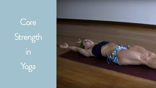 Core Strength in Yoga, Tittibhasana in Ashtanga Yoga Second Series with Kino MacGregor