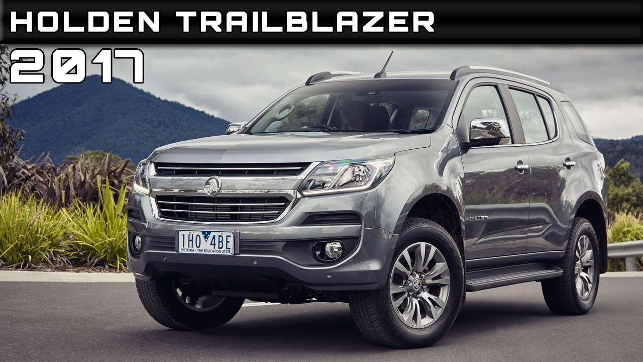 2017 Holden Trailblazer Review Rendered Price Specs Release Date You