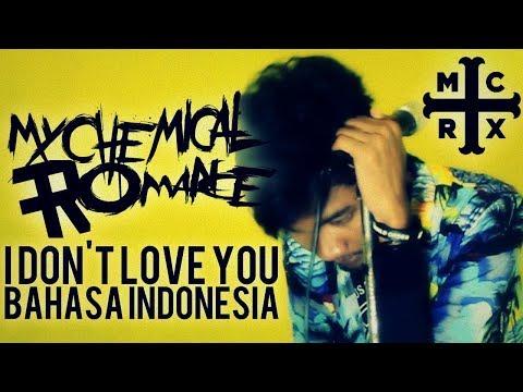 My Chemical Romance - I Don't Love You (versi Bahasa Indonesia) THoC