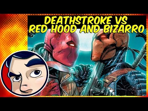 Deathstroke Vs Red Hood & A Bizarro Army - Complete Story