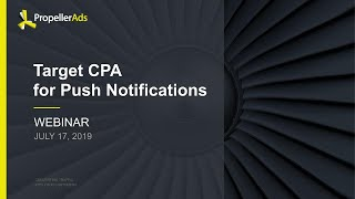 [Webinar] Target CPA for Push Notifications