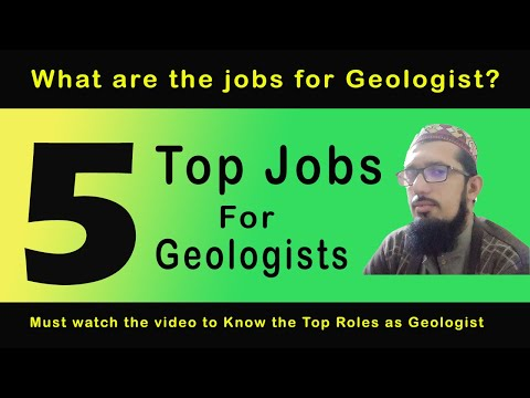 5 Top Jobs for Geologists || Top Roles as Geologist