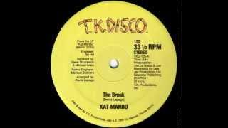 """Kat Mandu - The Break (1979) 12"""""""