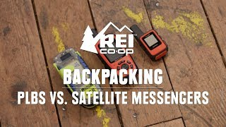 PLBs vs. Satellite Messengers—Which is Right for You? || REI